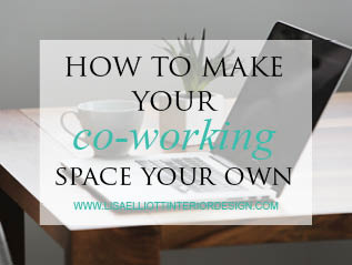 How to make your Co-working space your own